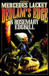 Bedlam's Edge (Bedlam's Bard) - Mercedes Lackey, Rosemary Edghill, Ashley McConnell, Roberta Gellis