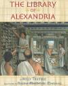The Library of Alexandria - Kelly Trumble, Robina MacIntyre Marshall