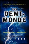 The Demi-Monde (The Demi-Monde Saga, #) - Rod Rees