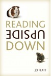 Reading Upside Down - Jo Platt