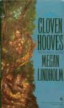 Cloven Hooves - Megan Lindholm
