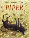 Piper - Emma Chichester Clark