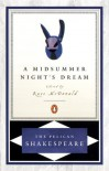 A Midsummer Night's Dream (Pelican Shakespeare (Prebound)) - William Shakespeare