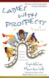 Ladies With Prospects - Cynthia Hartwick