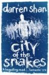 City of Snakes - Darren Shan