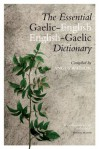 The Essential Gaelic-English/English-Gaelic Dictionary - Angus Watson