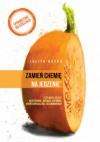 Zamień chemię na jedzenie - Julita Bator