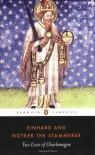 Two Lives of Charlemagne - Einhard, Notker the Stammerer, David Ganz