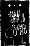 In Blackness (Book 1) - U.L. Harper