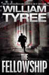 The Fellowship: A Thriller - William Tyree
