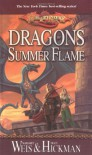 Dragons of Summer Flame  - Margaret Weis, Tracy Hickman