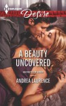 A Beauty Uncovered - Andrea Laurence