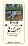 Der Große Meaulnes - Alain-Fournier