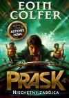 P.R.A.S.K. Niechętny zabójca - Eoin Colfer