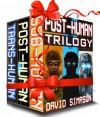Post-Human Trilogy - David  Simpson