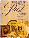 Unpuzzling Your Past: A Basic Guide To Genealogy - Emily Anne Croom