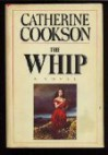 The Whip - Catherine Cookson