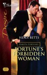 Fortune's Forbidden Woman (Silhouette Desire) (The Dakota Fortunes #6) - Heidi Betts