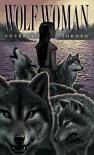 Wolf-Woman - Sherryl Jordan