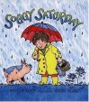 Soggy Saturday (The Giggle Club) - Phyllis Root