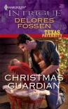 Christmas Guardian (Harlequin Intrigue) - Delores Fossen