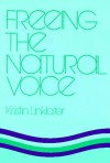 Freeing the Natural Voice - Kristin Linklater