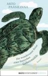 Die wundersame Reise einer finnischen Gebetsmühle: Roman (German Edition) - Arto Paasilinna, Regine Pirschel