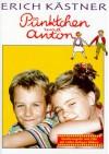 Pünktchen und Anton. Ein Roman für Kinder - Erich Kästner