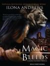 Magic Bleeds  - Renée Raudman, Ilona Andrews
