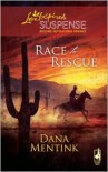 Race to Rescue (Steeple Hill Love Inspired Suspense #165) - Dana Mentink