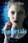 Immortals (Runes book 2) - Ednah Walters