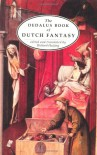 The Dedalus Book of Dutch Fantasy - Richard Huijing