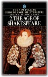 The Age of Shakespeare (Guide to English Lit) -