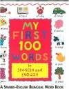 My First 100 Words in Spanish and - Paula Knight