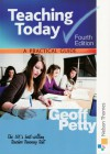 Teaching Today: A Practical Guide - Petty