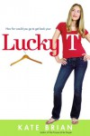 Lucky T - Kate Brian