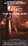 T2: The Future War - S.M. Stirling