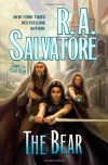The Bear (Saga of the First King) - R.A. Salvatore