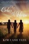 The Color of Hope - Kim Cash Tate