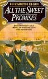 All the Sweet Promises - Elizabeth Elgin