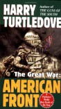 The Great War: American Front - Harry Turtledove