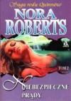 Niebezpieczne prądy - Nora Roberts
