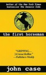 The First Horseman - John Case, Jim Hougan, Carolyn Hougan