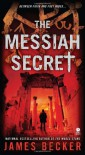 The Messiah Secret - James Becker, Peter Stuart Smith