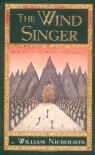 The Wind Singer (The Wind on Fire, Book 1) - William Nicholson