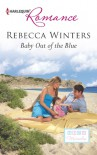 Baby Out of the Blue - Rebecca Winters