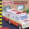 If I Could Drive an Ambulance! (Tonka) - Michael Teitelbaum