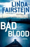 Bad Blood - Linda Fairstein