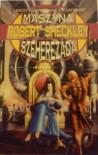 Maszyna Szeherezada - Robert Sheckley