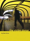 The Victim Donor (A Suspense Thriller) - Ken Corre